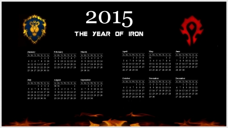 The Year of Iron - world of warcraft, faction, calendar, alliance, iron horde, warlords of draenor, horde, wow, 2015