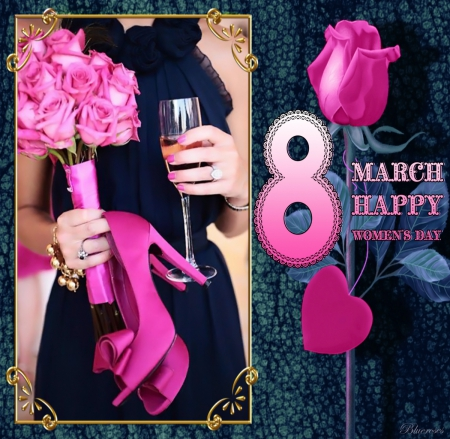 * HAPPY WOMEN'S DAY * - eight, frame, roses, woman, women, happy, womens day, special days, bouquet, day, pink, march, shoes