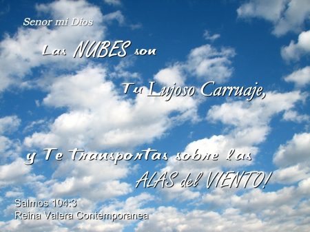 Nubes son Tu Carruaje - inspirational, Bible, clouds, sky, verse