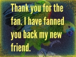 THANK YOU FOR THE FAN