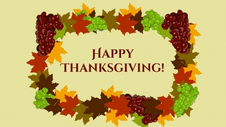 Thanksgiving Greetings - grapes, Happy Thanksgiving, holiday, Thanksgiving, greetings, leaves