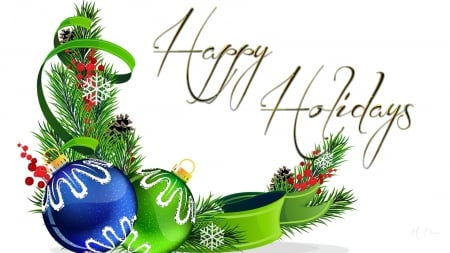 Happy Holidays - Christmas, Feliz Navidad, ribbon, green, pine, balls, snowflakes, decorations, fir, holly berries, blue, spruce
