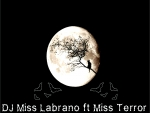 Dj Miss Labrano ft Miss Terror