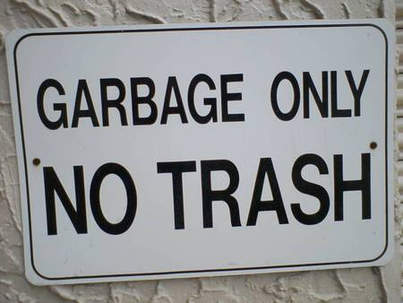 Garbage only NO TRASH - funny, stupid, signs