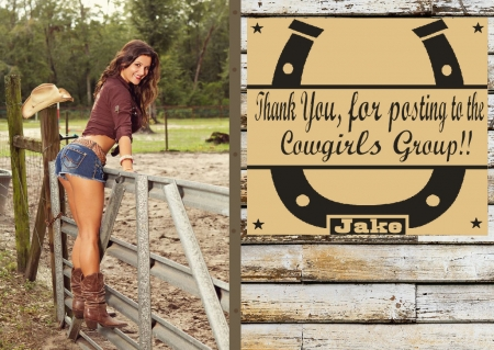 Cowgirl Thanks!..... - boots, women, brunettes, fences, girls, cutoffs, barns, hats, female, models, fun, thanks, signs, cowgirls, fashion, western, style