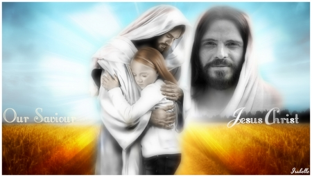 Our Saviour ~ Jesus Christ ♥ - Miracles, Son of God, Love, comfort, Jesus Christ, Embrace, Photo Manipulation, faith