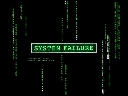 System Failure - apple, systemfailiure, ccv, mac, matrix, xp, technology, windows
