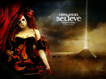 Believe - criss angel, cirque du soleil, believe