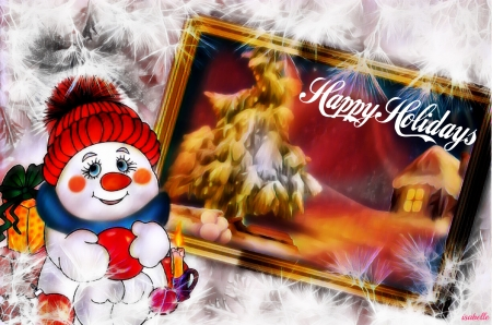 Happy Holidays ♥♥ - Light, White, Snowman, Happy Holidays, sky, Fantasy, greetings, Winter, sweet, Cottage, snow, Text, Season