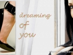dreamig of you