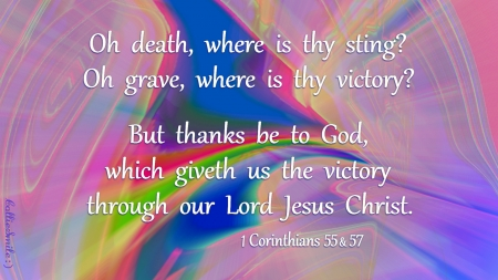 Victory Over Death: Dedicated to Betsey Butler - Betsey, victory, co1orful, Jesus Christ, Betsey Butler, Lord Jesus, glory, scriptures, heaven, bible, sa1vation, scripture