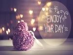 Enjoy your day ♥