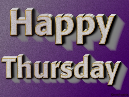 Happy Thursday 3d And Cg Abstract Background Wallpapers On