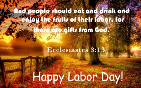Bible Reference To Labor Day . . - Christian, holiday, Bible, religion, Labor Day