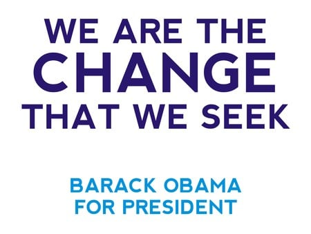 Barack Obama, The Change We Seek - change, democrat, barack obama, president, election, obama
