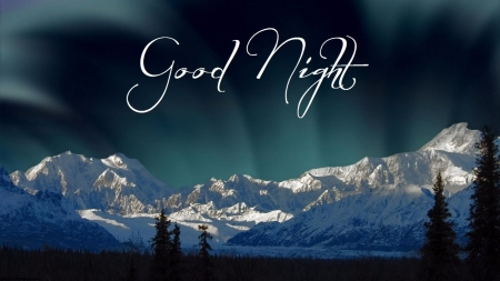 Good Night - Good, Night, Nature, Mountains, Sky