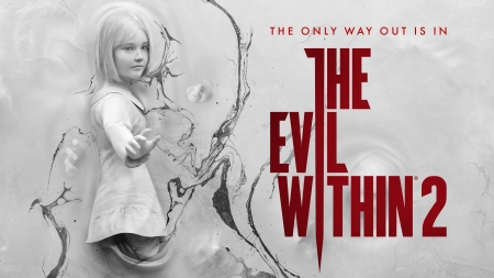 The Evil Within 2: The only way out - 2, Within, the only, Evil, 2018, way out