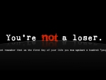 You're Not a Loser