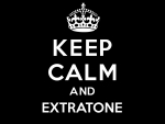 Keep calm and extratone