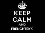 keep calm and frenchtekk