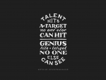 Talent Hits Quote