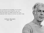 Anthony Bourdain - Rest In Peace