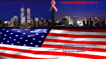 We Will Never Forget 911. . - freedom, America, flags, remember, 911, memorial