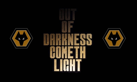 Out of Darkness Cometh Light - fc, wolves fc, molineux, the wolves, english, wallpaper, football, out of darkness cometh light, wwfc, soccer, W88, old gold, england, wolves football club, wolverhampton wanderers football club, wolverhampton wanderers fc, fwaw, wolverhampton, screensaver, old gold new challenge, gold and black, adidas, premier league, wolf, wolves, wanderers