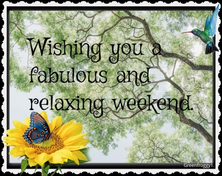 RELAXING WEEKEND - COMMENT, WEEKEND, CARD, RELAXING