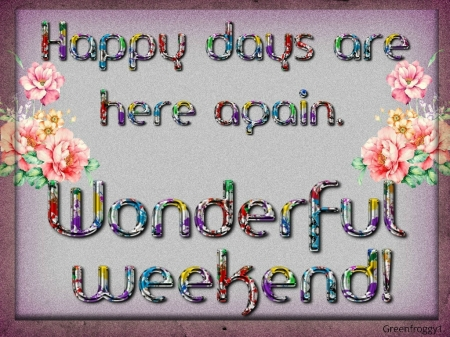 WONDERFUL WEEKEND - COMMENT, WEEKEND, WONDERFUL, CARD