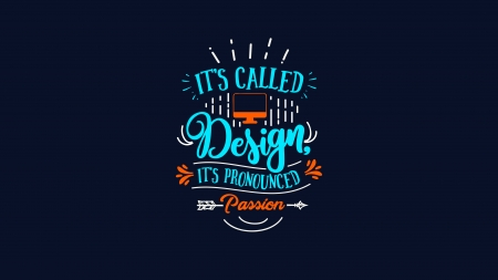 It's Called Design - text, typography, blue background, quote
