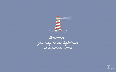 :) - white, blue, word, quote, lighthouse