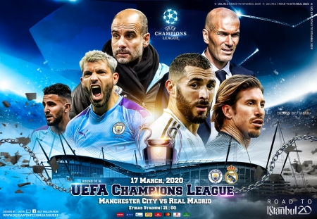 MANCHESTER CITY - REAL MADRID CHAMPIONS LEAGUE 2020 - man city, MANCHESTER CITY  wallpaper, CHAMPIONS LEAGUE, real madrid wallpaper, champions league wallpaper, madrid, sergio ramos, MANCHESTER CITY, road to istanbul 20, real madrid, city, CHAMPIONS LEAGUE 2020