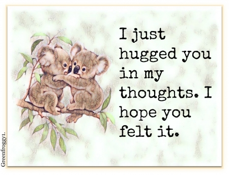 JUST HUGGED YOU - COMMENT, YOU, HUGGED, CARD