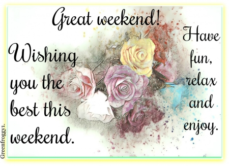 GREAT WEEKEND - COMMENT, WEEKEND, GREAT, CARD