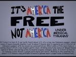 It's America the Free, not America Under Medical Tyranny