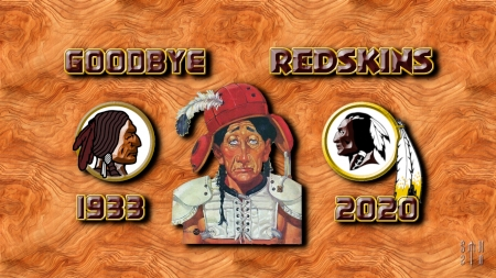 Goodbye Redskins