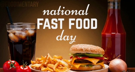 National Fast Food Day - cool, yummy, foods, entertainment, fun