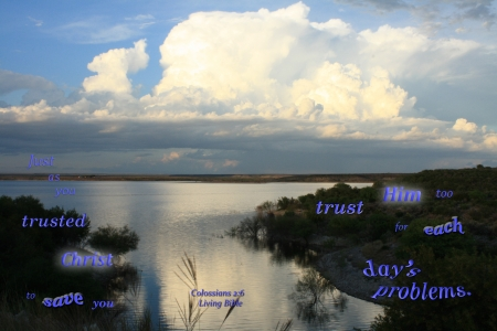Trust God with Problems - clouds, lake, water, shadows, Bible, evening, sky