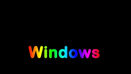 Windows Rainbow - color, text, windows, dark, black