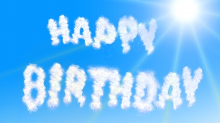 Happy Birthday Clouds - typography, celebration, greetings, text, clouds, birthday