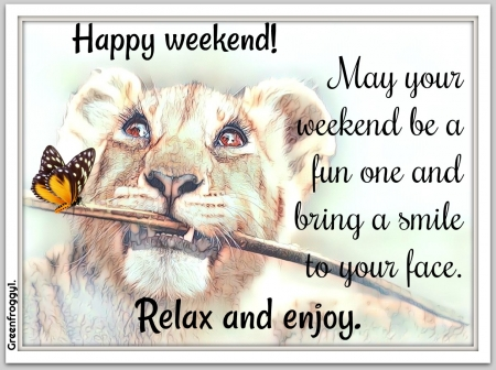 HAPPY WEEKEND - COMMENT, WEEKEND, HAPPY, CARD