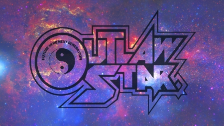 Outlaw Star - Glass 2 - typography, outlaw star, space, anime
