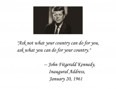 John Fitzgerald Kennedy Quote - America, politics, John Fitzgerald Kennedy, quote, love of country