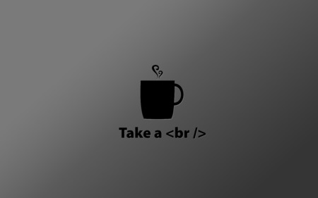 Take A Break Other Technology Background Wallpapers On