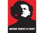 Never Trust A Tory