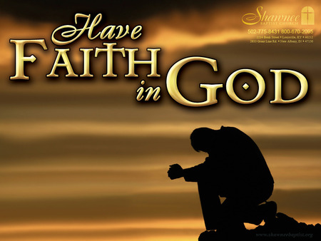 FAITH - god, faith