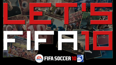 lets fifa - soccer, lets, fc, game, voetbal, play, ball, mausti, nice, good, wallpaper, fifa, fifa 10, best, 10