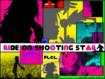 Ride On Shooting Star