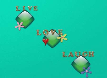 Live love Laugh 2 - teal, live, laugh, heart, flower, love